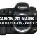 Canon 7D Mark II Auto Focus - Part 2: The 7 Focus Modes