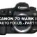 Canon 7D Mark II Auto Focus- Pt 1 Setting Up The Camera Controls for Ai Servo